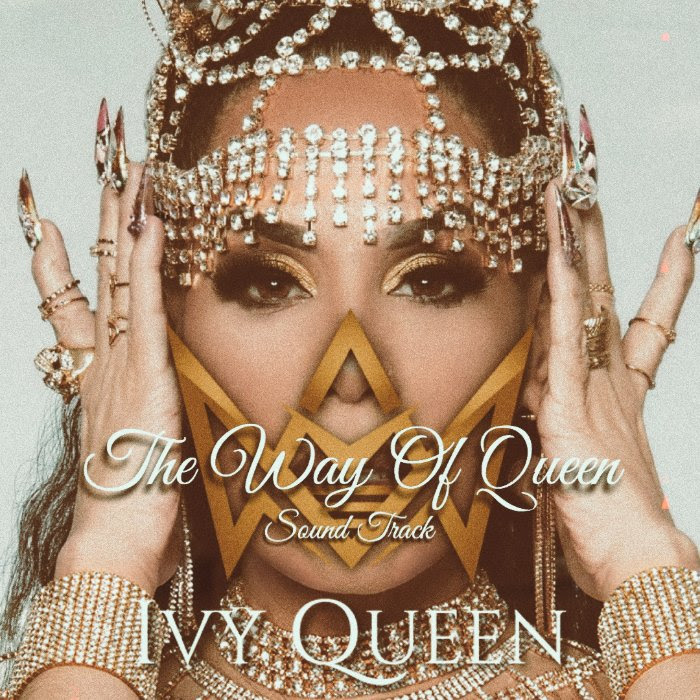 Ivy Queen – The Way Of The Queen (Soundtrack) [2020]